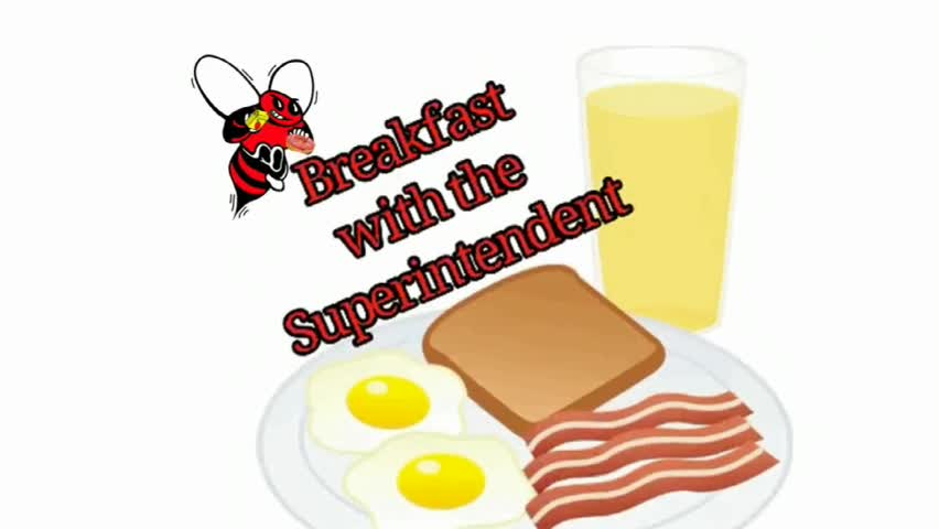 Breakfast with the Superintendent: