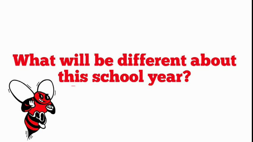 What will be different about this school year for ...